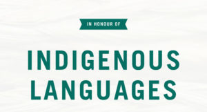 Honouring Indigenous Languages Banner